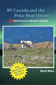 RV Canada and the Polar Bear Dream by Barb Rees